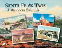 Santa Fe & Taos: A History in Postcards