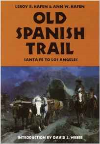 Old Spanish Trail: Santa Fe to Los Angeles