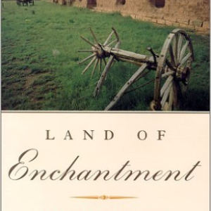 Land of Enchantment: Memoirs of Marian Russell Along the Santa Fe Trail