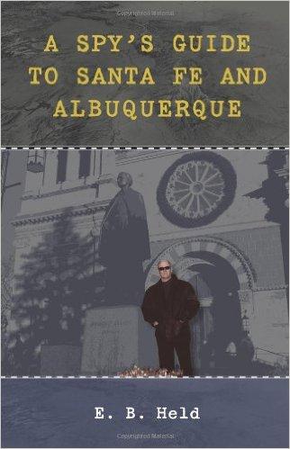 A Spy's Guide to Santa Fe and Albuquerque