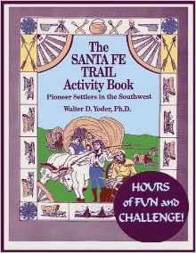 The Santa Fe Trail Activity Book