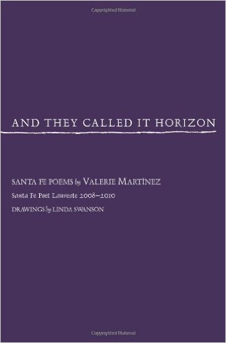 And They Called It Horizon, Santa Fe Poems