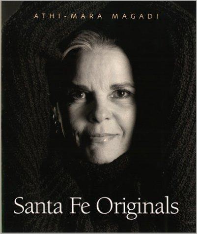 Santa Fe Originals: Eighty Portraits