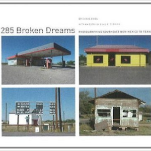 285 Broken Dreams: Photographing Southeast New Mexico to Texas