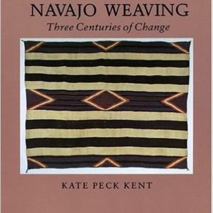 Navajo Weaving: Three Centuries of Change