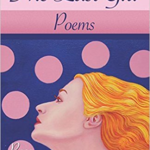 The Last Girl: Poems