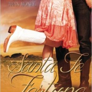 Santa Fe Fortune