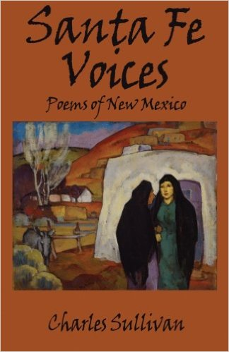 Santa Fe Voices: Poems of New Mexico