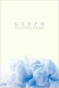 Glyph 2016: The Literary Magazine of Santa Fe University of Art and Design