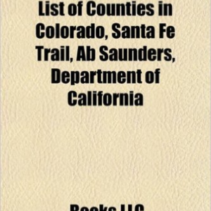 New Mexico Territory: Compromise of 1850, List of Counties in Colorado, Apache Wars, Battle of Glorieta Pass, Santa Fe Trail