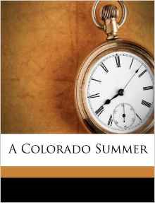 A Colorado Summer