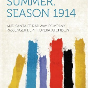 A Colorado Summer. Season 1914
