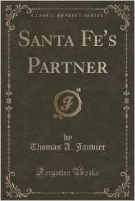Santa Fe 's Partner (Classic Reprint)