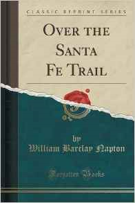 Over the Santa Fe Trail (Classic Reprint)