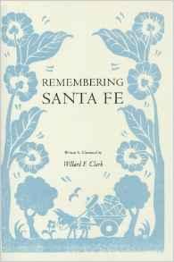 Remembering Santa Fe