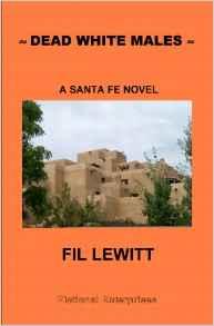 Dead White Males: A Santa Fe Novel