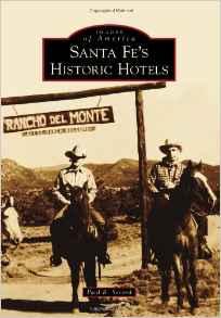 Santa Fe's Historic Hotels