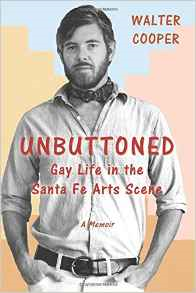 Unbuttoned: Gay Life in the Santa Fe Arts Scene