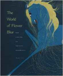 The World of Flower Blue: Pop Chalee: An Artistic Biography
