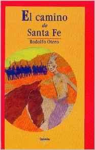 El Camino de Santa Fe