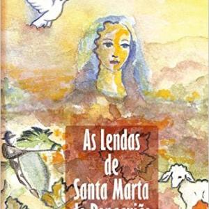 As Lendas de Santa Marta de Penaguiao