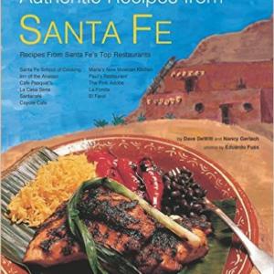 Authentic Recipes from Santa Fe