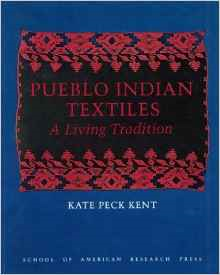 Pueblo Indian Textiles: A Living Tradition