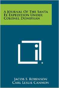 A Journal of the Santa Fe Expedition Under Colonel Doniphan