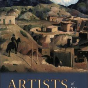 Artists of the Canyons & Caminos: Santa Fe: Early Twentieth Century