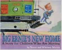 Big Ernie's New Home: A Story for Children Who Are Moving